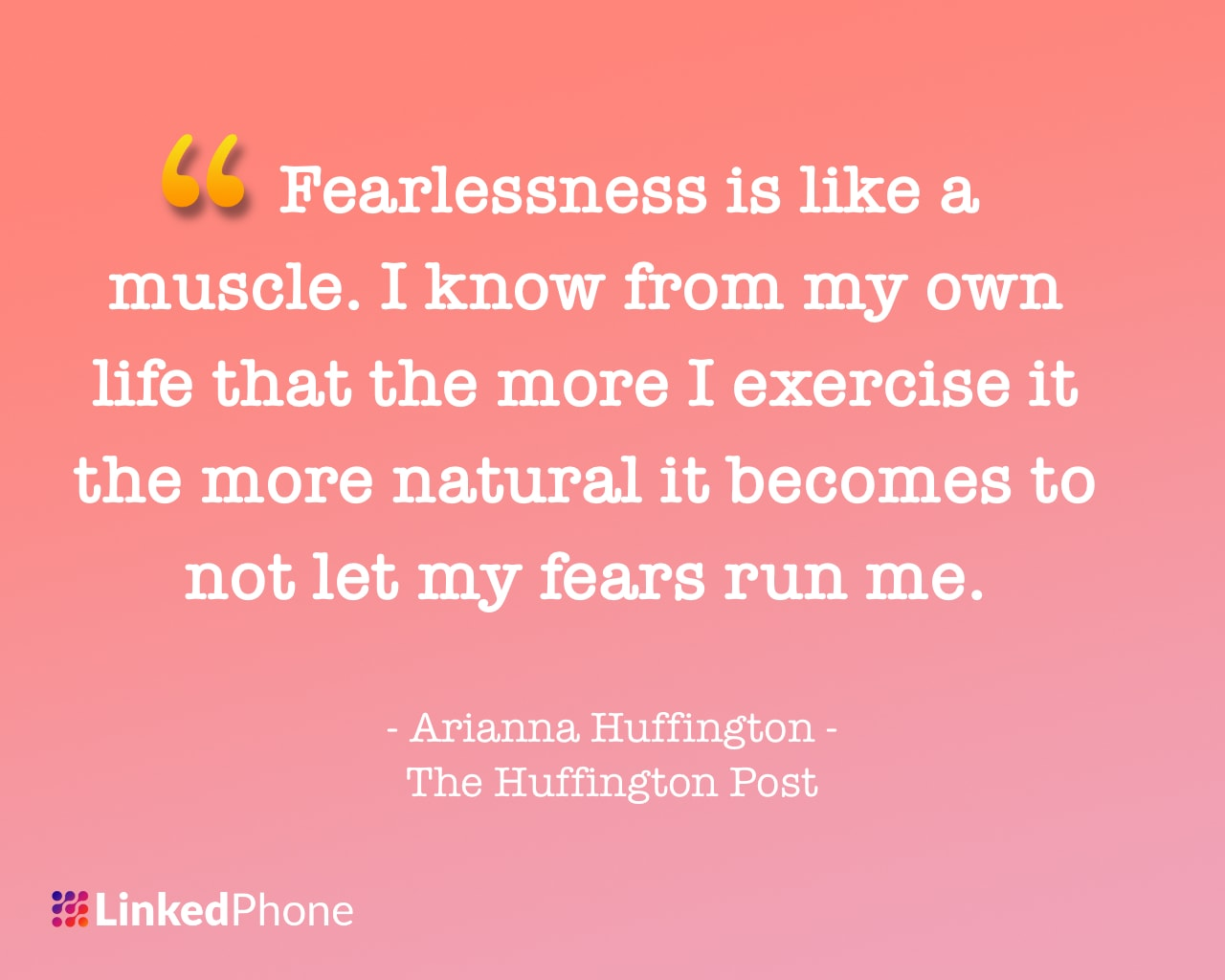 Arianna Huffington - Motivational Inspirational Quotes and Sayings