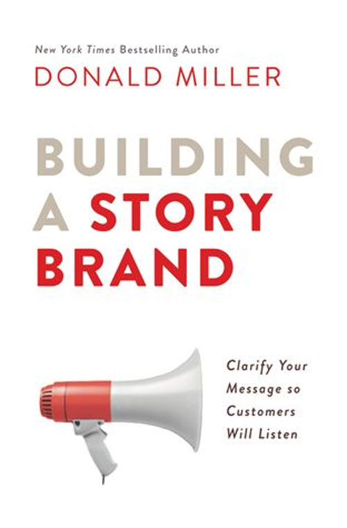 Best Entrepreneur Startup Books - Building a Story Brand Cover