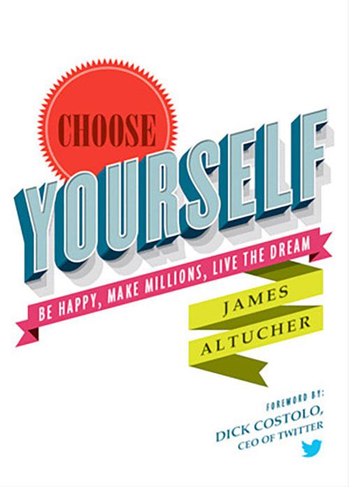 Best Entrepreneur Startup Books - Choose Yourself Cover