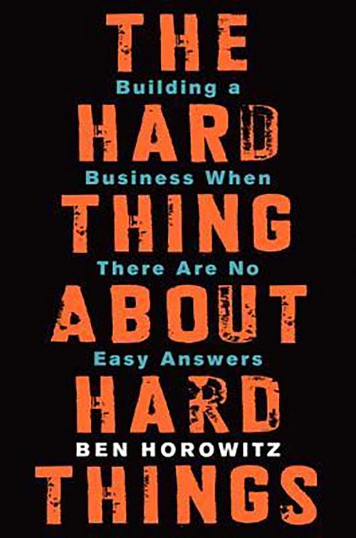 Best Entrepreneur Startup Books - Hard Things Cover
