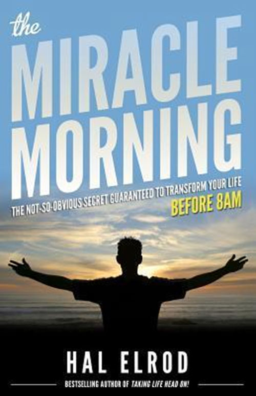 Best Entrepreneur Startup Books - The Miracle Morning Cover