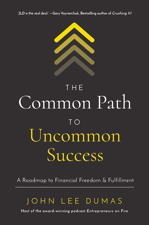 Best Entrepreneur Startup Books - The Common Path to Uncommon Success Cover