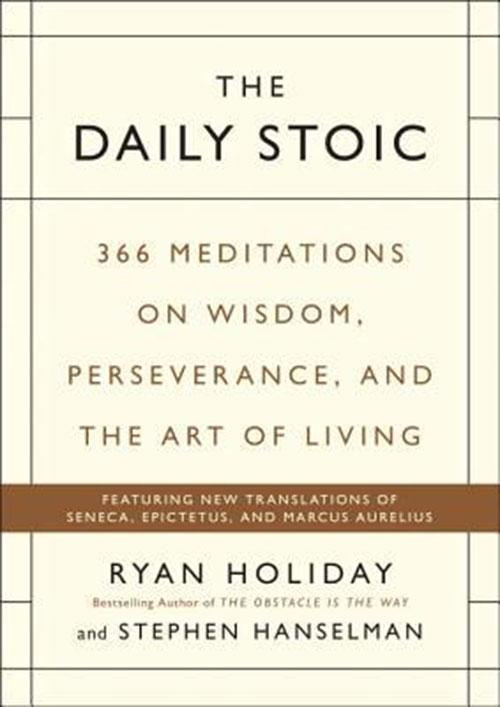 Best Entrepreneur Startup Books - The Daily Stoic Cover