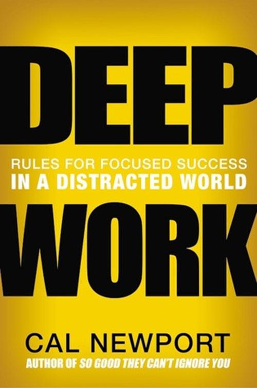 Best Entrepreneur Startup Books - Deep Work Cover