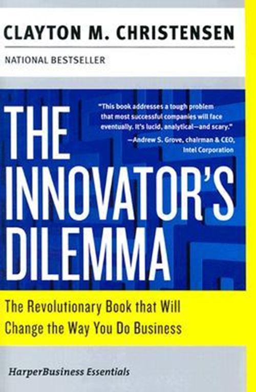 Best Entrepreneur Startup Books - The Innovators Dilemma Cover
