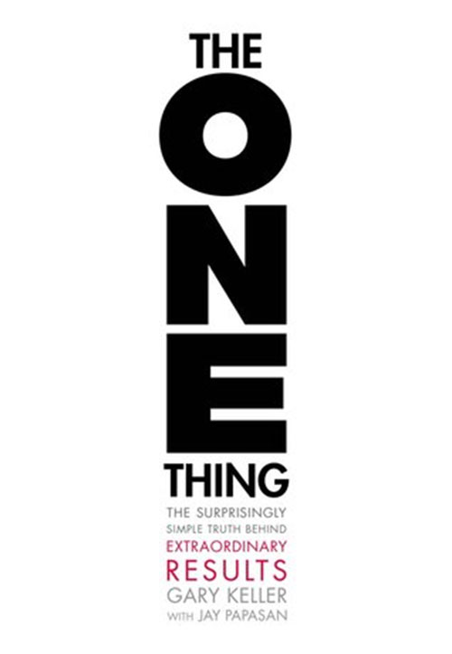 Best Entrepreneur Startup Books - The One Thing Cover