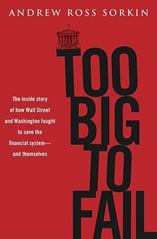 Best Entrepreneur Startup Books - Too Big to Fail Cover