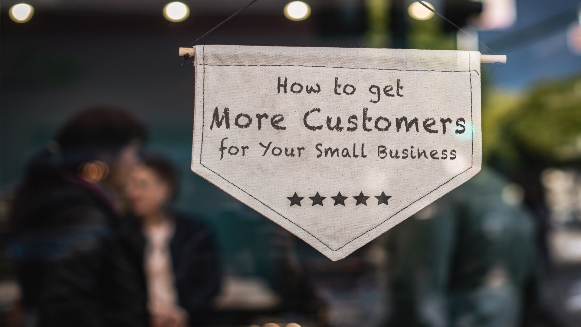 Best Ways to Get More Customers for Your Small Business