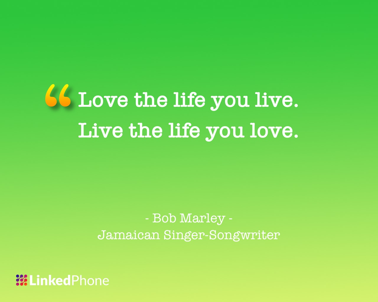 Bob Marley - Motivational Inspirational Quotes and Sayings