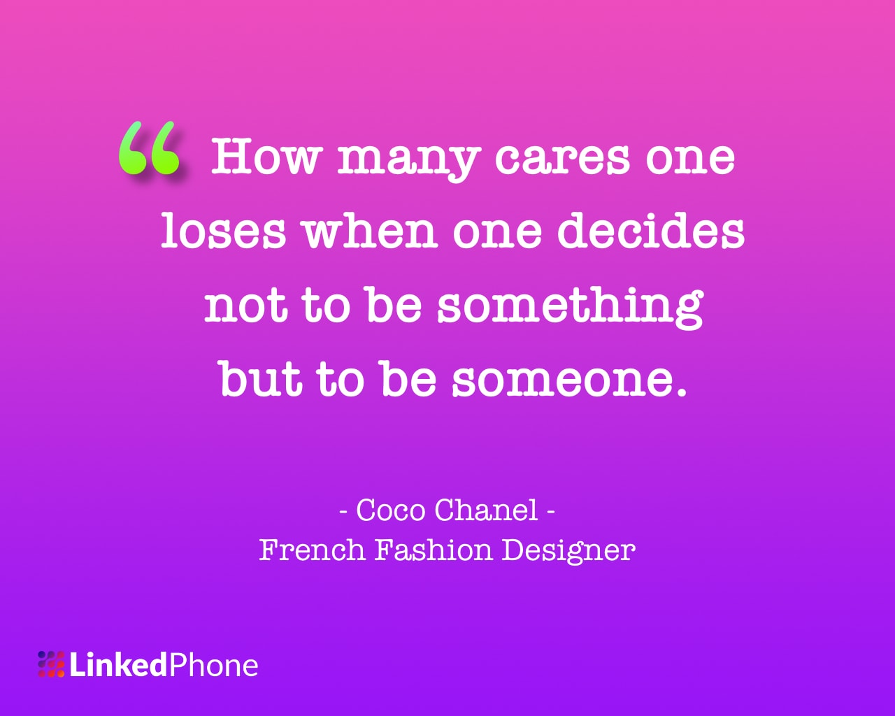Coco Chanel - Motivational Inspirational Quotes and Sayings