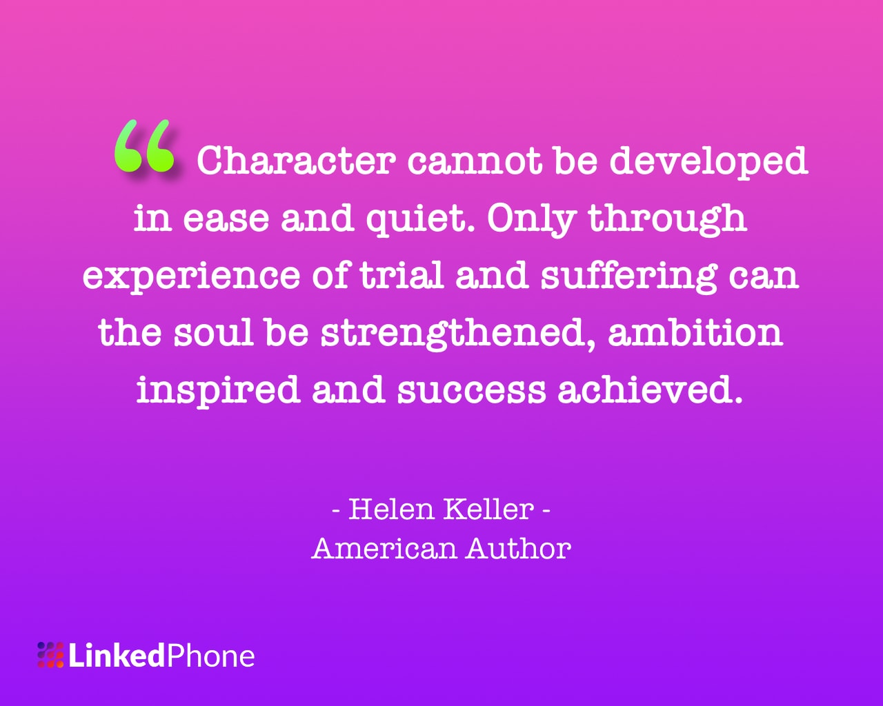 Helen Keller - Motivational Inspirational Quotes and Sayings