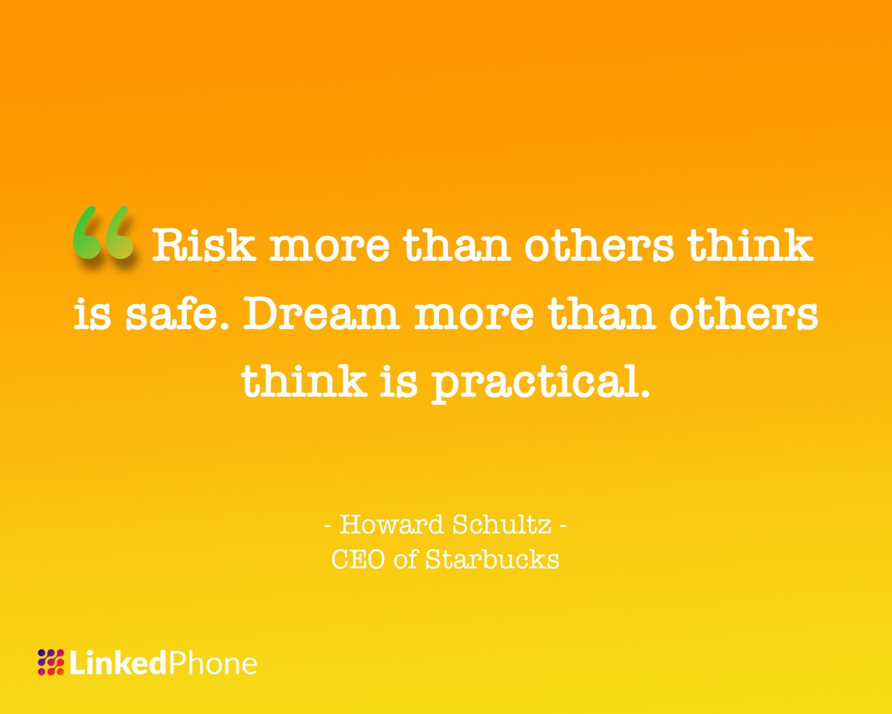 Howard Schultz - Motivational Inspirational Quotes and Sayings