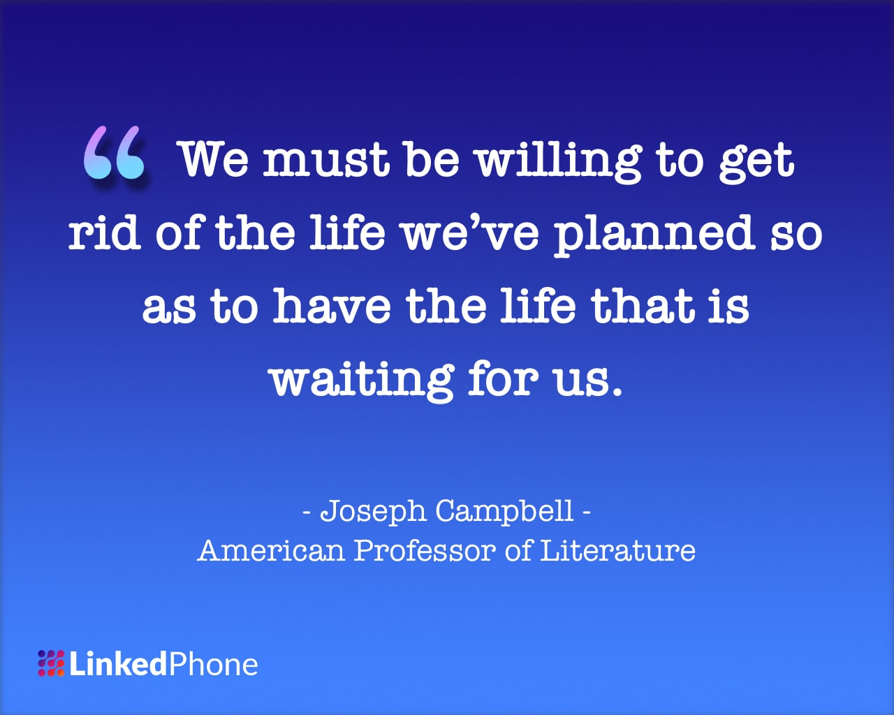 Joseph Campbell - Motivational Inspirational Quotes and Sayings