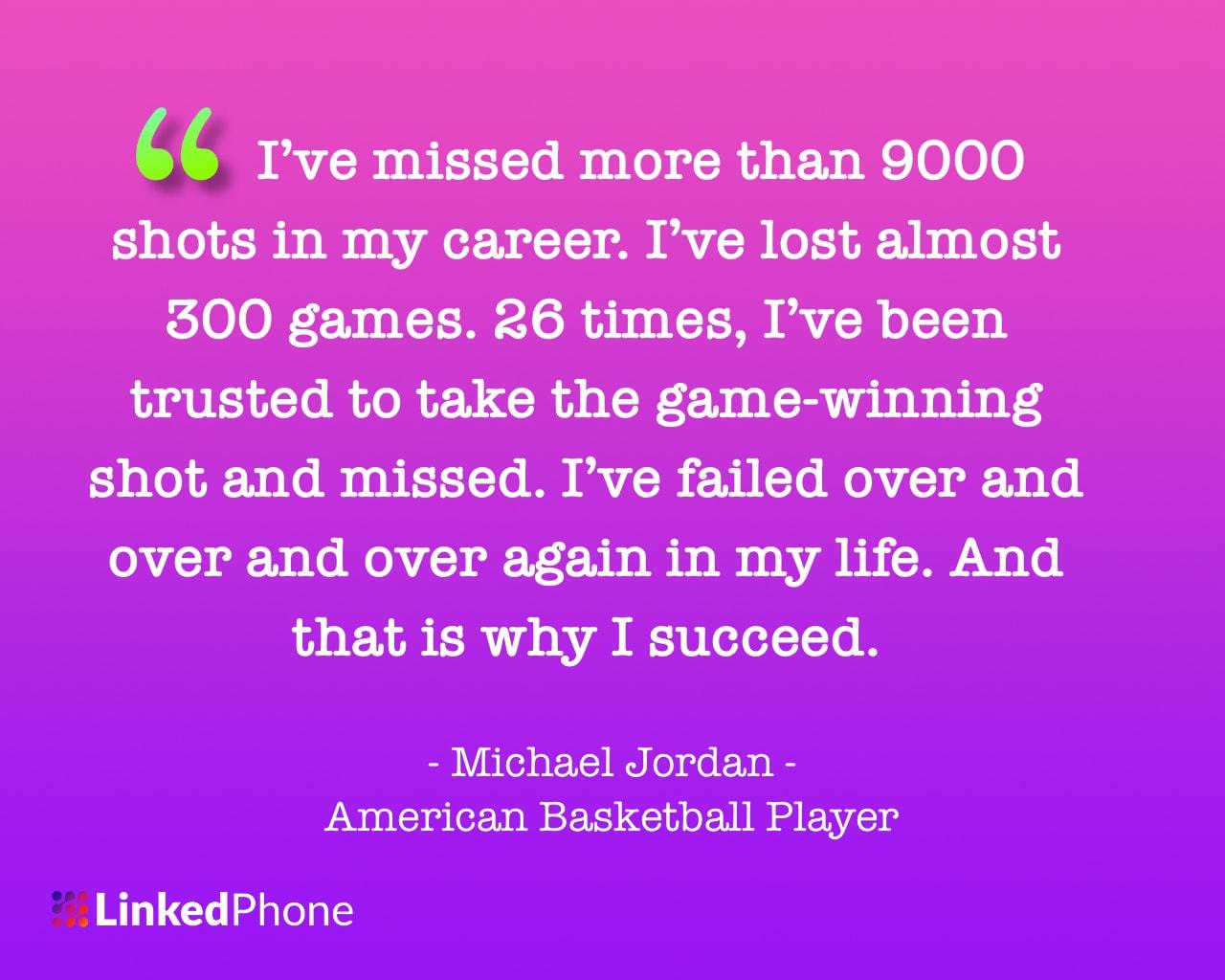Michael Jordan - Motivational Inspirational Quotes and Sayings