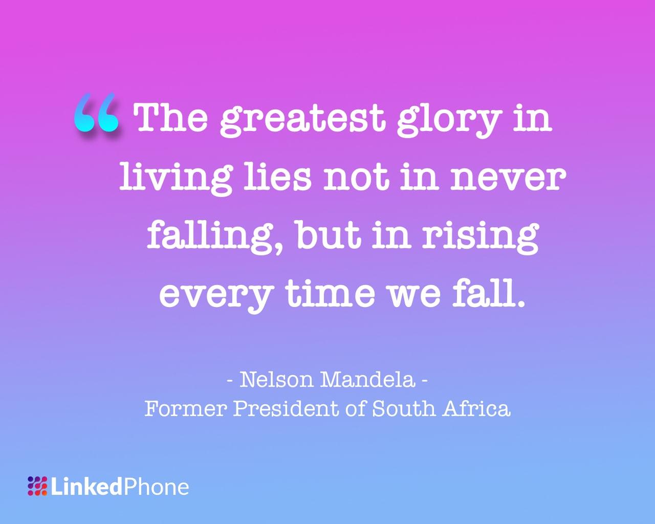 Nelson Mandela - Motivational Inspirational Quotes and Sayings