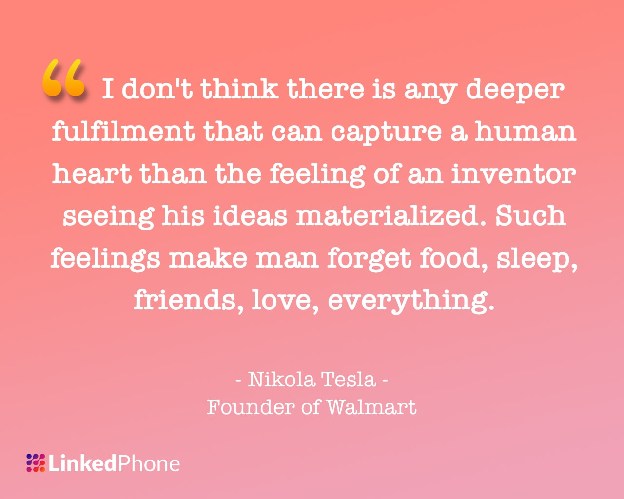 Nikola Tesla - Motivational Inspirational Quotes and Sayings
