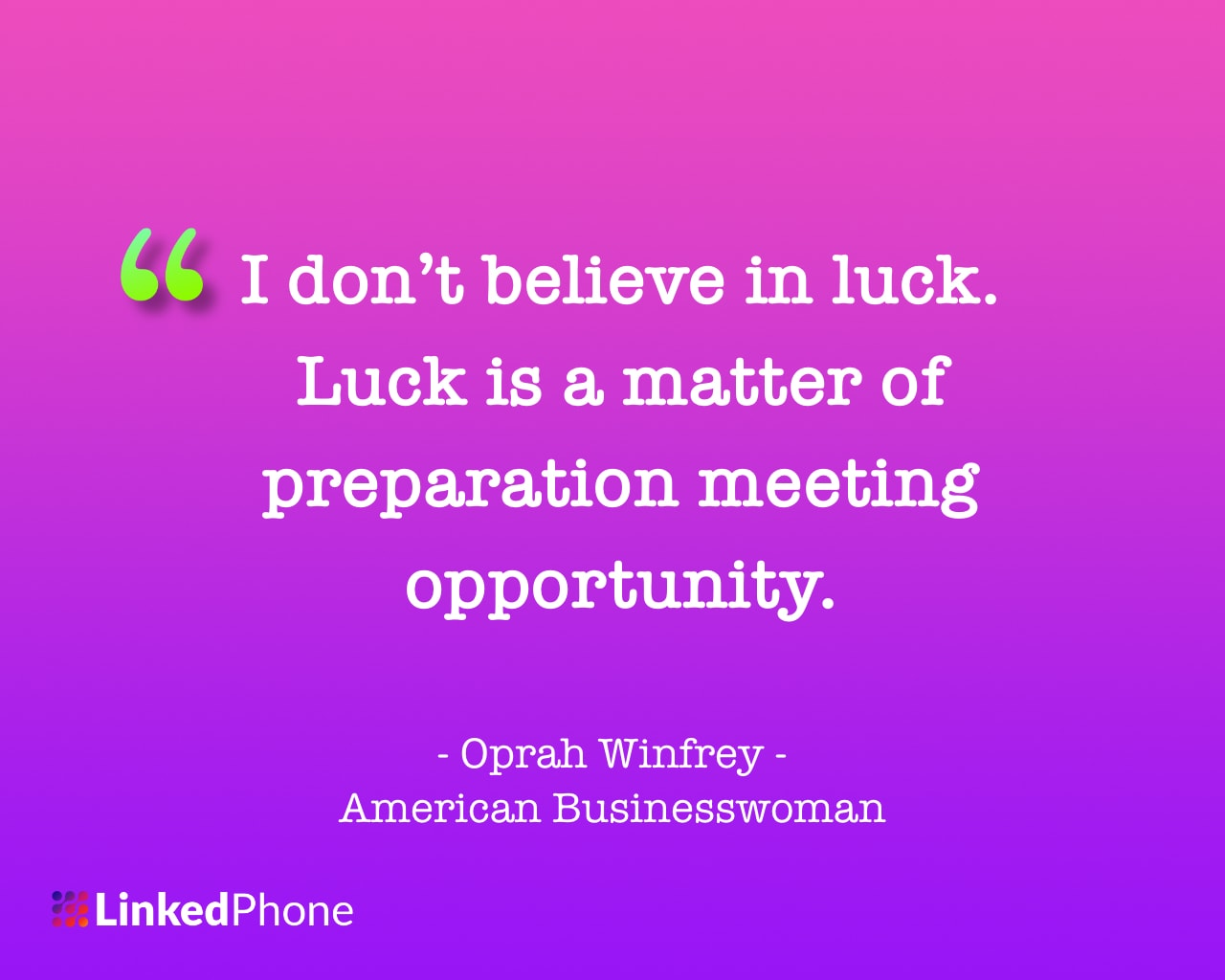 Oprah Winfrey - Motivational Inspirational Quotes and Sayings