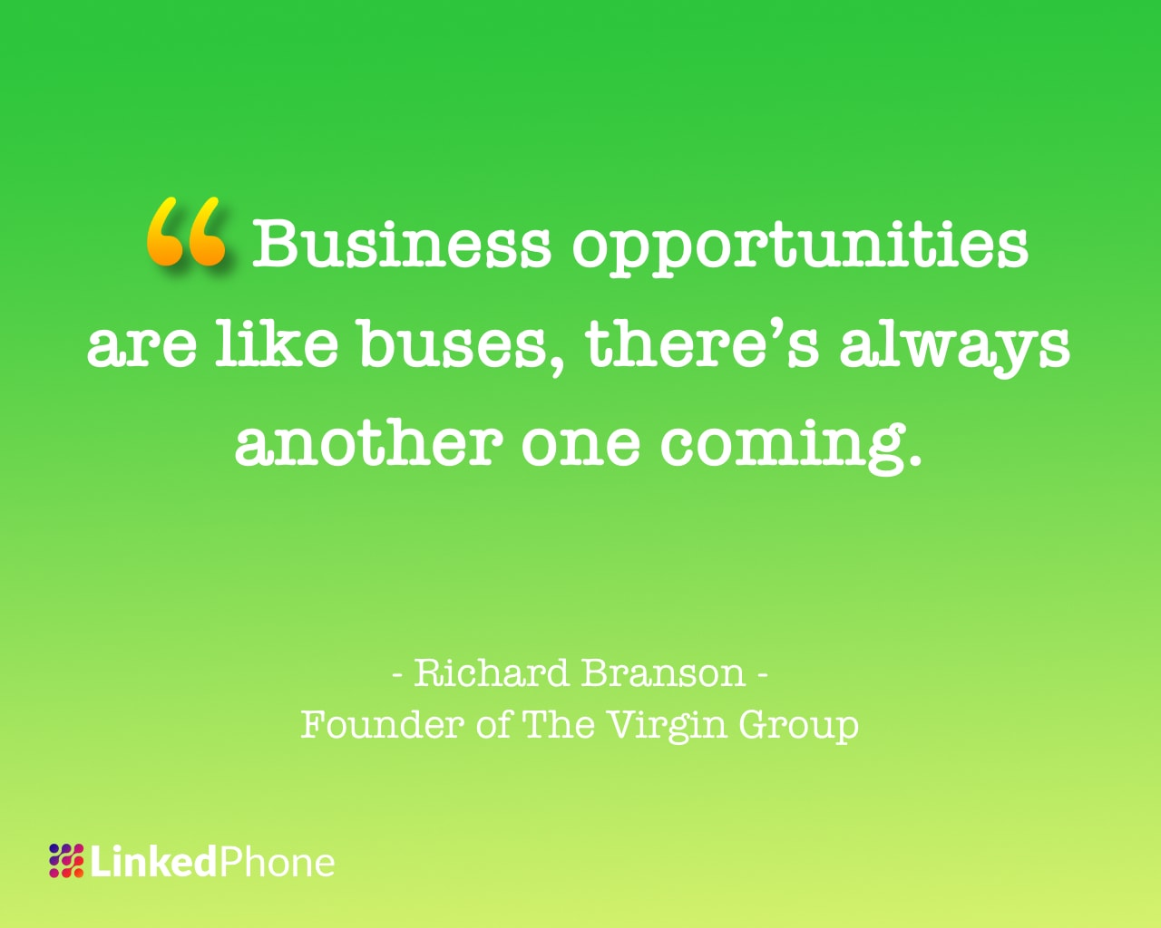 Richard Branson - Motivational Inspirational Quotes and Sayings