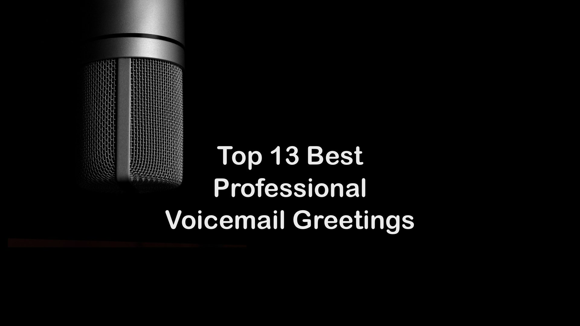 The Best Professional Greetings Examples Samples Scripts Audio Recordnings for Business