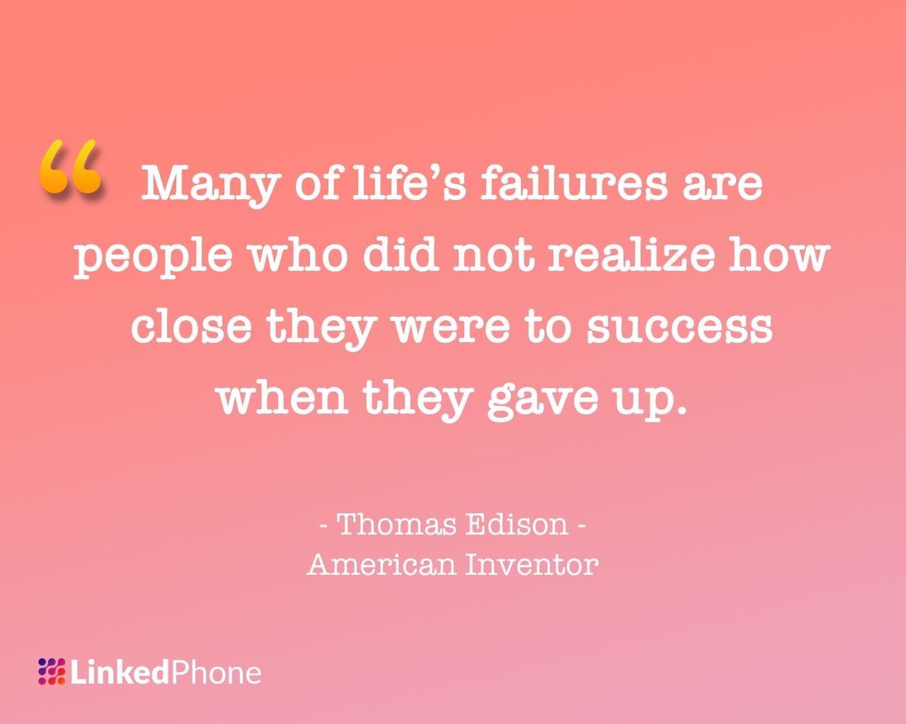 Thomas Edison - Motivational Inspirational Quotes and Sayings