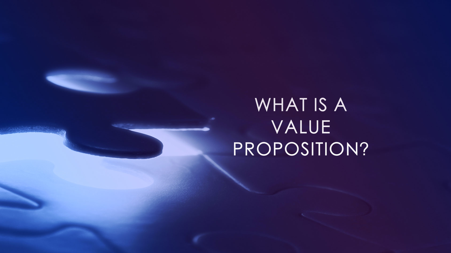 What is a Value Proposition Canvas and Definition